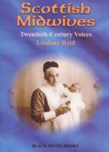 Scottish Midwives: Twentieth-Century Voices